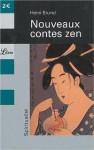 Nouveaux Contes Zen - Henri Brunel