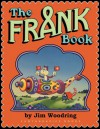 The Frank Book - Jim Woodring