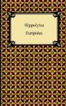 Hippolytus - Euripides, Gilbert Murray