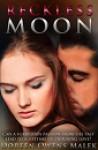 Reckless Moon - Doreen Owens Malek