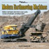 Modern Earthmoving Machines: Bulldozers, wheel loaders, bucket wheels, scrapers, graders, excavators, off-road haulers, and walking draglines - Keith Haddock