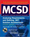 MCSD Analyzing Requirements and Defining .NET Solutions Architectures Study Guide (Exam 70-300 (Certification Press) - Scott Duffy, David Waddleton