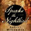 Speaks the Nightbird - Robert R. McCammon, Edoardo Ballerini