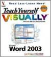 Teach Yourself Visually Word 2003 - Ruth Maran