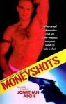 Moneyshots - Jonathan Asche