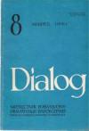 Dialog, nr 8 / sierpień 1990 - Stanisław Bieniasz, Simone Schwarz-Bart, Michel Tremblay, Redakcja miesięcznika Dialog