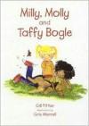 Milly, Molly and Taffy Bogle - Gill Pittar