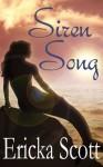 Siren Song - Ericka Scott