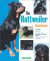 Rottweiler Handbook, The (Barron's Pet Handbooks) - Joan Hustace Walker