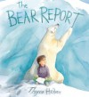 The Bear Report - Thyra Heder