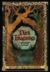 Dark Imaginings - Robert H. Boyer