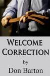 Welcome Correction - Don Barton, Bethany Burke