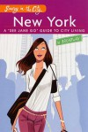 "Savvy in the City: New York City: A ""See Jane Go"" Guide to City Living - Jayne Young, Sheridan Becker"