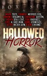 Hallowed Horror - Mark Tufo, Christine Sutton, Scott Nicholson, Lisa Vasquez, Eric A. Shelman, Chantal Noordeloos, Heath Stallcup, Jaime Johnesee, Armand Rosamilia, Eden Crowne