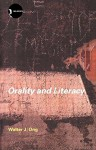 Orality and Literacy: The Technologizing of the Word - Walter J. Ong