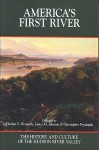 America's First River: The History and Culture of the Hudson River Valley - Thomas S. Wermuth, James M. Johnson, Christopher Pryslopski