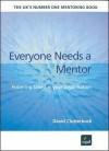 Everyone Needs A Mentor - David Clutterbuck