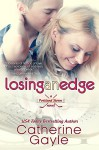 Losing an Edge (Portland Storm Book 13) - Catherine Gayle