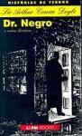 Dr. Negro e outras histórias - João Guilherme B. Lincke, Arthur Conan Doyle