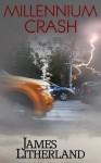 Millennium Crash - James Litherland