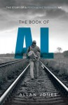 The Book of Al: The Story of a Psychiatric Survivor, Me - Allan Jones