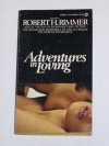 Adventures in Loving - Robert H. Rimmer