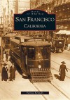 San Francisco, California (Images of America) - Patricia Kennedy