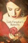Lady Farquhar's Butterfly: A Gothic Regency - Beverley Eikli