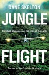 JUNGLE FLIGHT - Dane Skelton