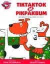 Tiktaktok at Pikpakbum - Rene O. Villanueva, Renato Gamos