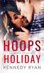Hoops Holiday - Kennedy Ryan