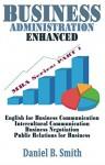 Business Administration Enhanced: Part 1 - Daniel B. Smith