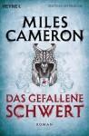 Das gefallene Schwert (Der rote Ritter, #2) - Miles Cameron, Michael Siefener