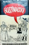 Bozzimacoo: Origins & Meanings Of Oaths & Swear Words - Mary Marshall
