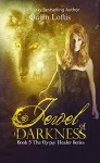 Jewel of Darkness, Book 3 Gypsy Healers Series - Quinn Loftis, Mirella Santana, KKeeton Designs