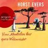 Vom Mentalen her quasi Weltmeister - Horst Evers, Horst Evers, Argon Verlag