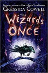 The Wizards of Once - Cressida Cowell