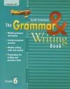 The Grammar & Writing Book, Reading Street Grade 6 - Scott Foresman