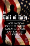 The Call of Duty - Sandy Sullivan, Jean C. Joachim, Lacie Nation, D.F. Krieger, Jackie M. Smith