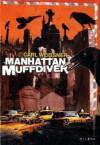 Manhattan Muffdiver - Carl Weissner