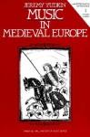 Music in Medieval Europe - Jeremy Yudkin