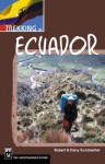 Trekking in Ecuador - Robert Kunstaetter, Daisy Kunstaetter