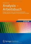 Analysis - Arbeitsbuch: Bezüge zwischen Schul- und Hochschulmathematik - sichtbar gemacht in Aufgaben mit kommentierten Lösungen - Thomas Bauer