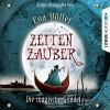 Die magische Gondel (Zeitenzauber 1) - Eva Völler, Annina Braunmiller, Lübbe Audio