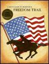 Kid's Guide to Boston's Freedom Trail - Jane Ferguson, Gary Ferguson