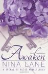 [ AWAKEN: A SPIRAL OF BLISS NOVEL (BOOK THREE) ] By Lane, Nina ( Author) 2014 [ Paperback ] - Nina Lane
