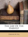 The Law of the Harvest - Sterling W. Sill