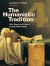 The Humanistic Tradition, Book 4: Faith, Reason, and Power in the Early Modern World - Gloria K. Fiero