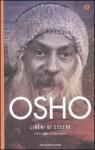 Liberi di essere: Il libro della comprensione - Osho, Gagan Daniele Pietrini