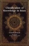 Classification of Knowledge in Islam: A Study in Islamic Philosophies of Science - Osman Bakar, Seyyed Hossein Nasr